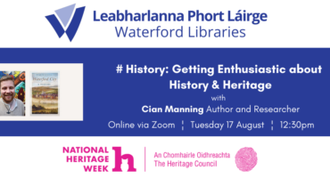 #History: Getting enthusiastic about history & heritage with Cian Manning