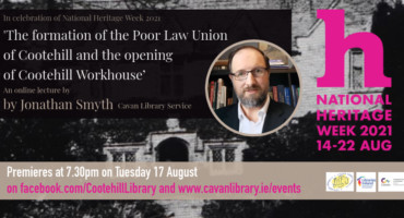 'The Poor Law Union and the Workhouse at Cootehill'