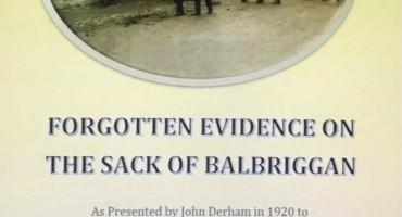 Forgotten Evidence on the Sack of Balbriggan