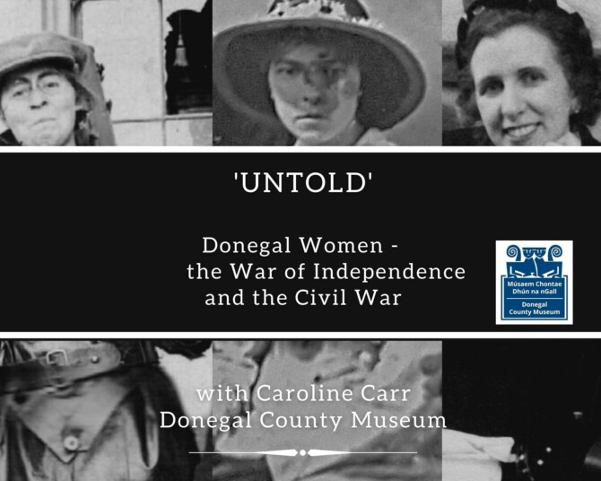 'Untold': Donegal Women, the War of Independence & Civil War
