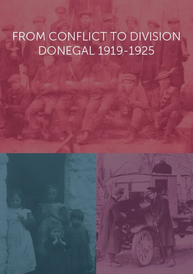 'From Conflict To Division': Donegal, 1919-1925